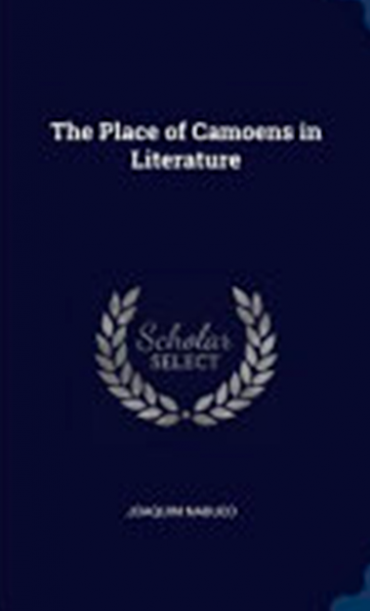 THE PLACE OF CAMOENS IN THE LITERATURE
