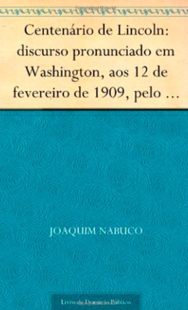 CENTENÁRIO DE LINCON DISCURSO