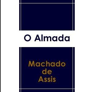 O ALMADA, MACHADO DE ASSIS, 1938