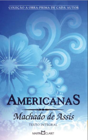 AMERICANAS, MACHADO DE ASSIS, 1994