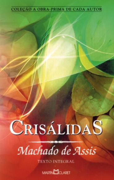CRISÁLIDAS, MACHADO DE ASSIS, 1994