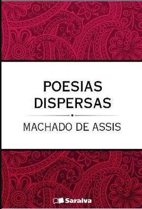 POESIAS DISPERSAS, MACHADO DE ASSIS,1994