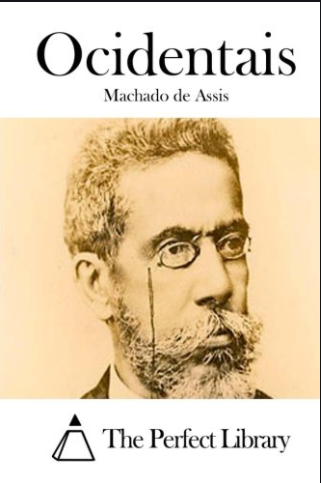 OCIDENTAIS, MACHADO DE ASSIS, 1994
